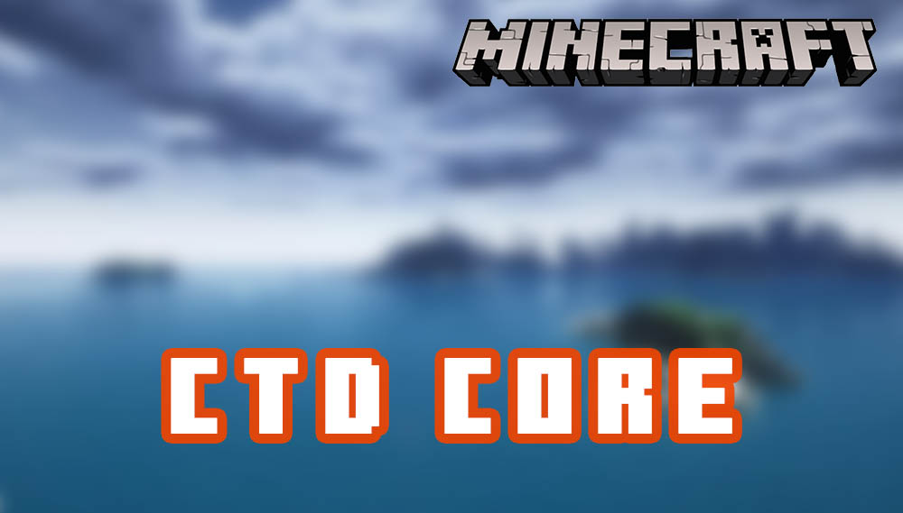 CTD Core for Minecraft