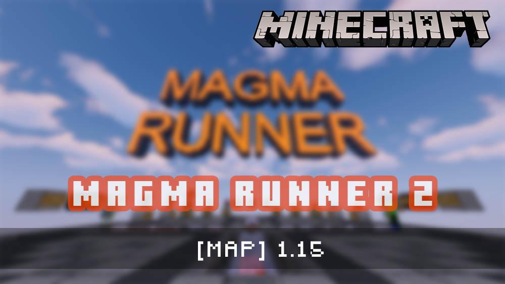 Magma Runner 2 [MAP]