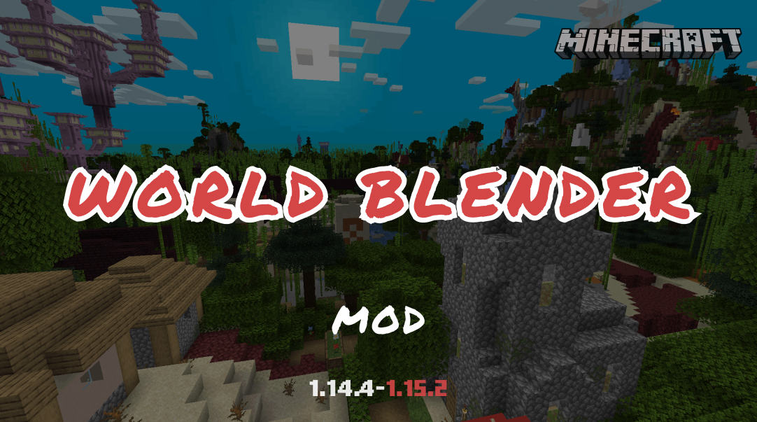 WORLD BLENDER MOD
