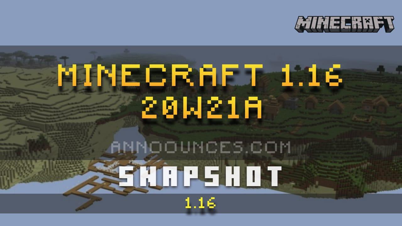 Minecraft 1.16 Snapshot 20w21a