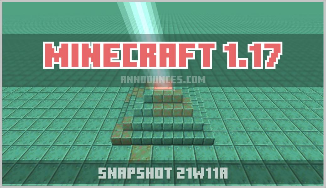 Minecraft 1.17 – Snapshot 21w11a