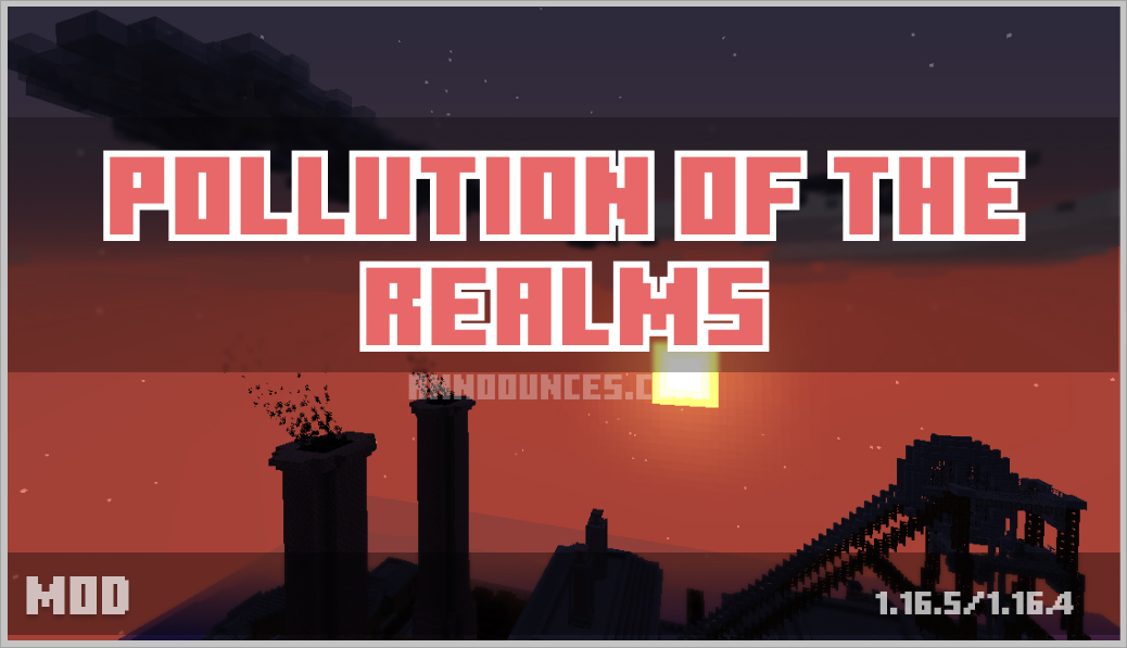 Pollution of the Realms Mod